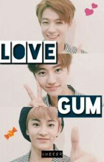 LOVE GUM