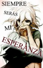 "Nagito Komaeda x Reader ""Siempre seras mi esperanza"" by KanokoSwam"
