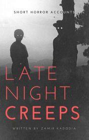 Late Night Creeps