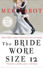 The Bride Wore Size 12 by megcabot