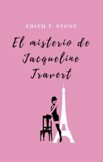 El misterio de Jacqueline Travert