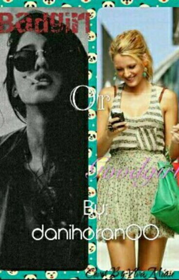 Badgirl or Goodgirl