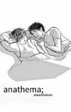 anathema; [bokuaka] by akaashbokuto