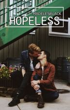 Hopeless [boyxboy] by MadelenBlack