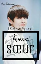 {TS} Âme Sœur [Kim TaeHyung] by Hinaee