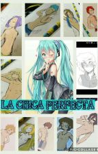 LA CHICA PERFECTA   by YeniferAguilar5
