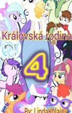 Královská rodina 4 (Dokončeno) by LindaKolajov