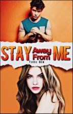 Stay Away for me©  #FranBaraAwards2017 by Panda-mom