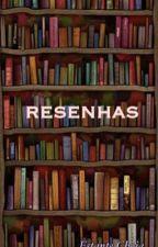 Resenhas (Parte I) by EstanteCheia