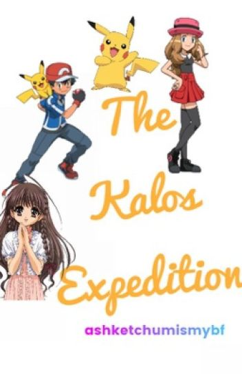 The Kalos Expedition (Sequel to Ash X Reader)
