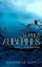 Les âmes aubépines®© by SolenneLeGoff