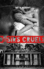 Désirs cruels by Layla87