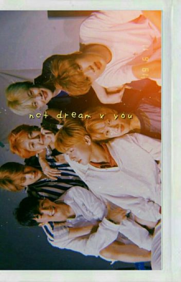 ❛ NCT DREAM ❜  ✘ You