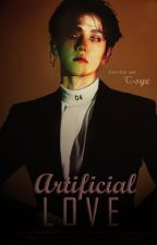 [EXO] Artificial Love | OS (ChanBaek/BaekYeol) by C-SyeUniverse