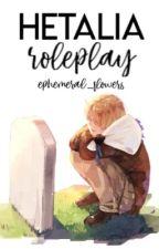 Hetalia Roleplay by -WendyKirkland