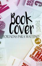 Book Cover | Portadas para Wattpad by RipleyWylde
