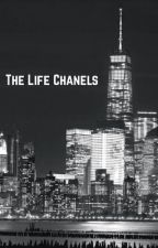 The Life Chanels by caioduque