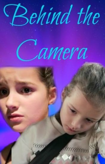 Behind the Camera