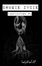 Drugie Życie | Undertale Fanfiction PL [PORZUCONE] by LadyNati67