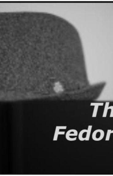 The Fedora Fic