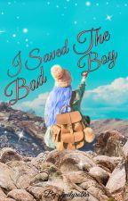 I Saved The Badboy  by emilyrobar