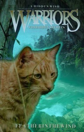 Warrior cats | Forbidden Secrets by Featherinthewind