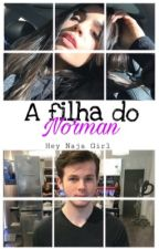 A filha do Norman-Chandler Riggs by Hey_Naja_Girl