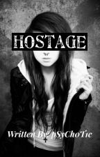 Hostage by pSyCh0T1c