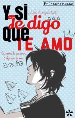Y... Si te digo que te amo   (Nico Di' Angelo) (FANFIC)  by RennyRoman