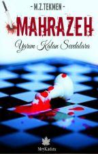 MAHRAZEH (Maraz) by MekselinaZT