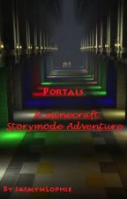 Portals - A Minecraft Storymode Adventure by JasmynLophie