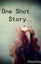 One Shot Story (Luke Hemmings) by GrexyGrey