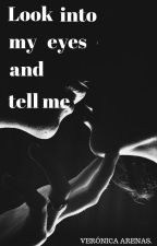 Look into my eyes and tell me by xX_Hipocrita_Xx