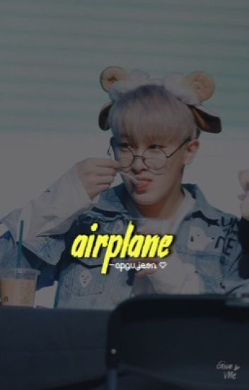 ❛ airplane ❜ ― yoonmin
