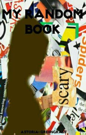 My random book by TheFerretsWife-