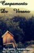 Campamento De Verano by Gabby_tavabel1998