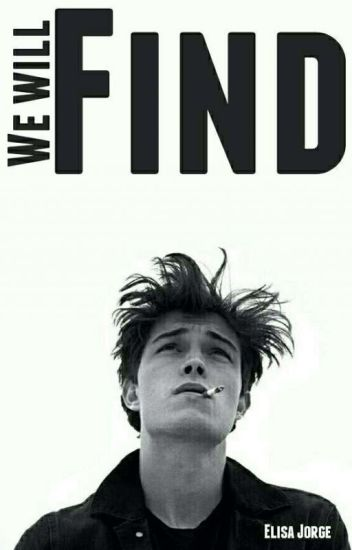 We will find (Tome 2) [Terminé]