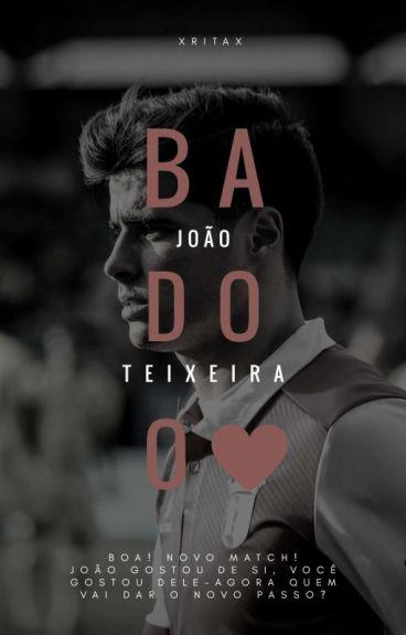 Badoo •João Teixeira•