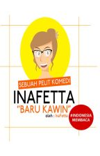 Inafetta - Baru Kawin! by ThurieAinie