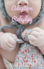 Adoption Roleplay (ON HOLD) by NekoPotterhead