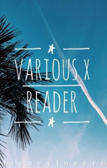 Disney/Dreamworks X Readers  [can request any x reader story]