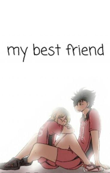 My Best Friend • Kuroken •