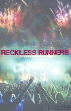 Reckless Runners by LittleMe88
