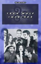 Teen Wolf Imagines by twinkle2277