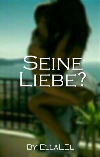 Seine Liebe? {Pausiert!}