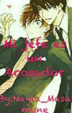 Mi jefe es un Acosador! Sekaiichi Hatsukoi [EDITANDO]  by Nayla_Masamune
