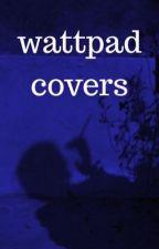 Wattpad Covers by hypersomniac-