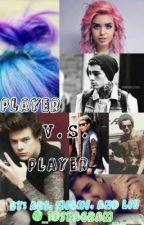 Player vs Player by _1dstagram_