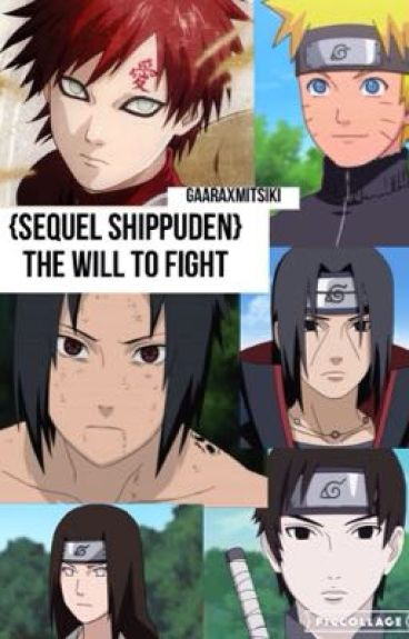 {SEQUEL SHIPPUDEN} The Will to Fight