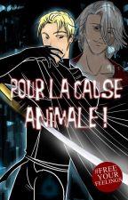 Pour la cause animale ! [BoyxBoy] by Kemimi